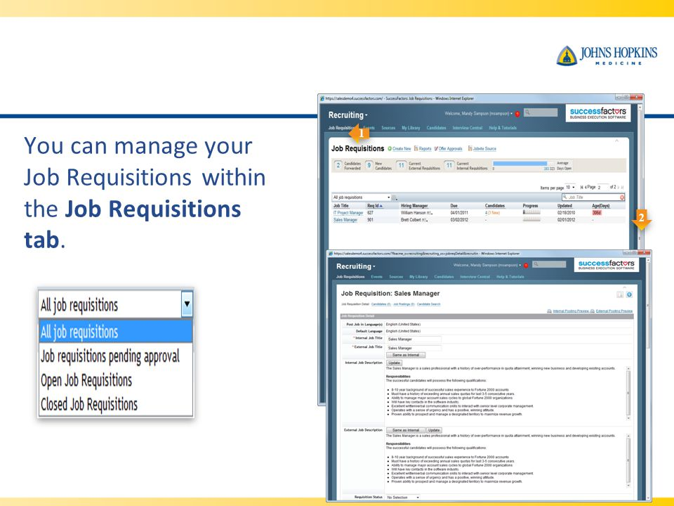 You can manage your Job Requisitions within the Job Requisitions tab.