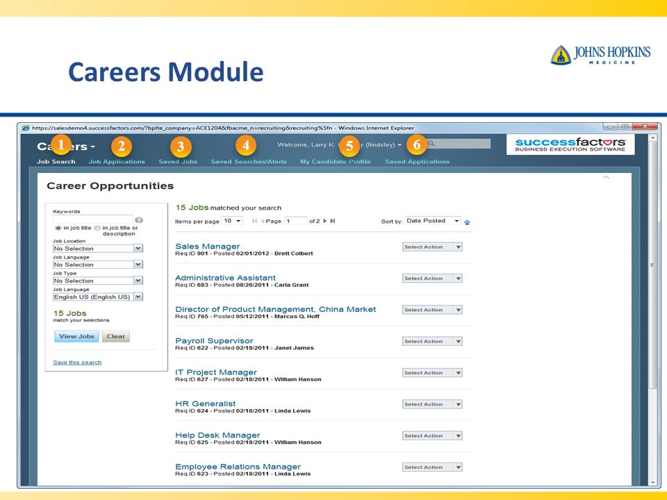 Careers Module 1. 2. 3. 4. 5. 6. There are many resources in the Careers module: Job Search: Search for job listings.