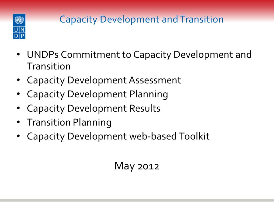 Capacity Development and Transition