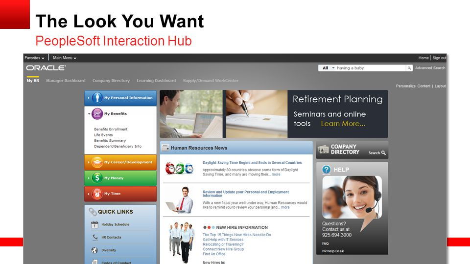 The Look You Want PeopleSoft Interaction Hub