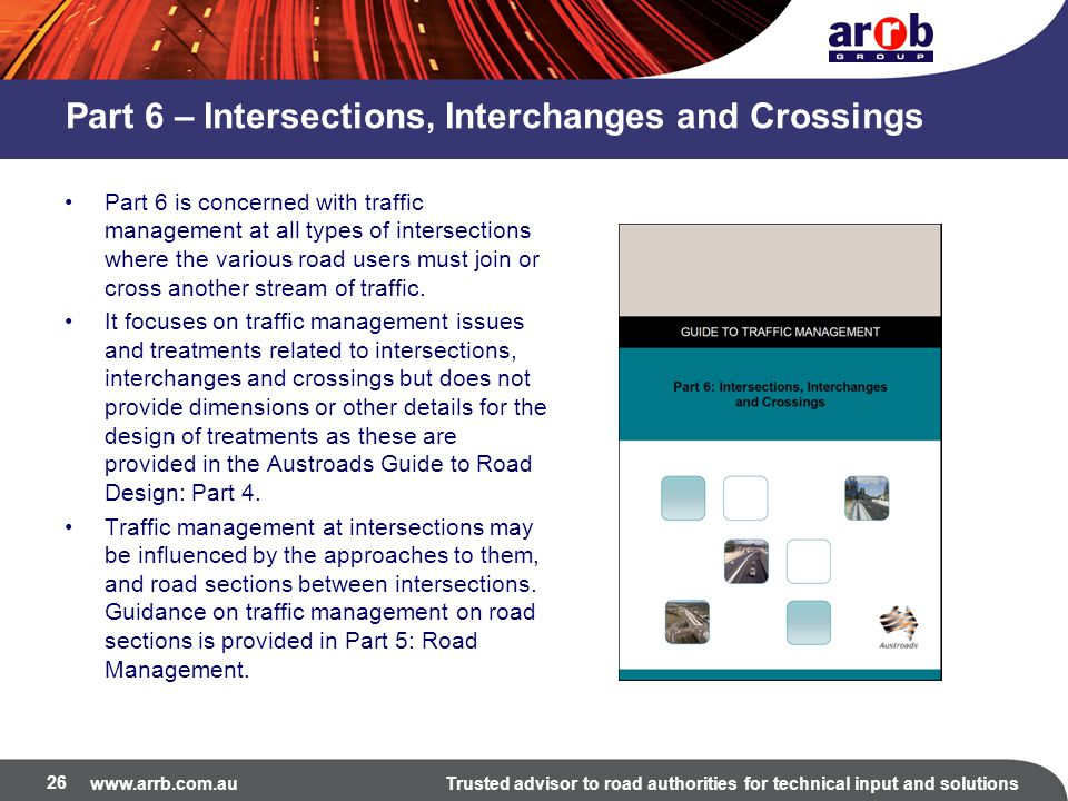 Part 6 – Intersections, Interchanges and Crossings