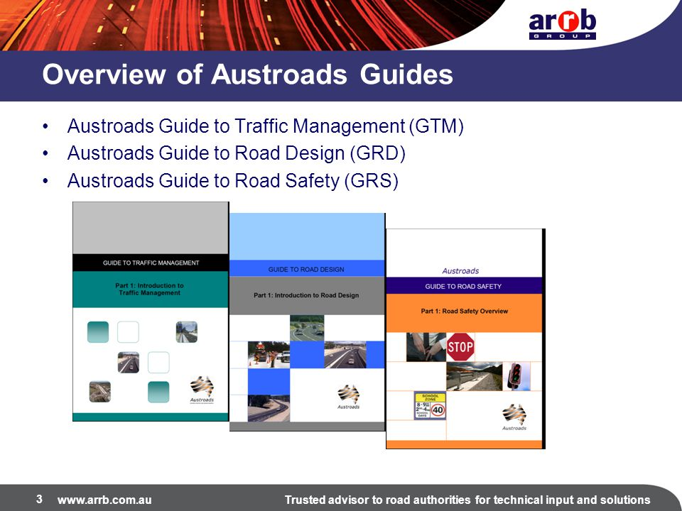 Overview of Austroads Guides