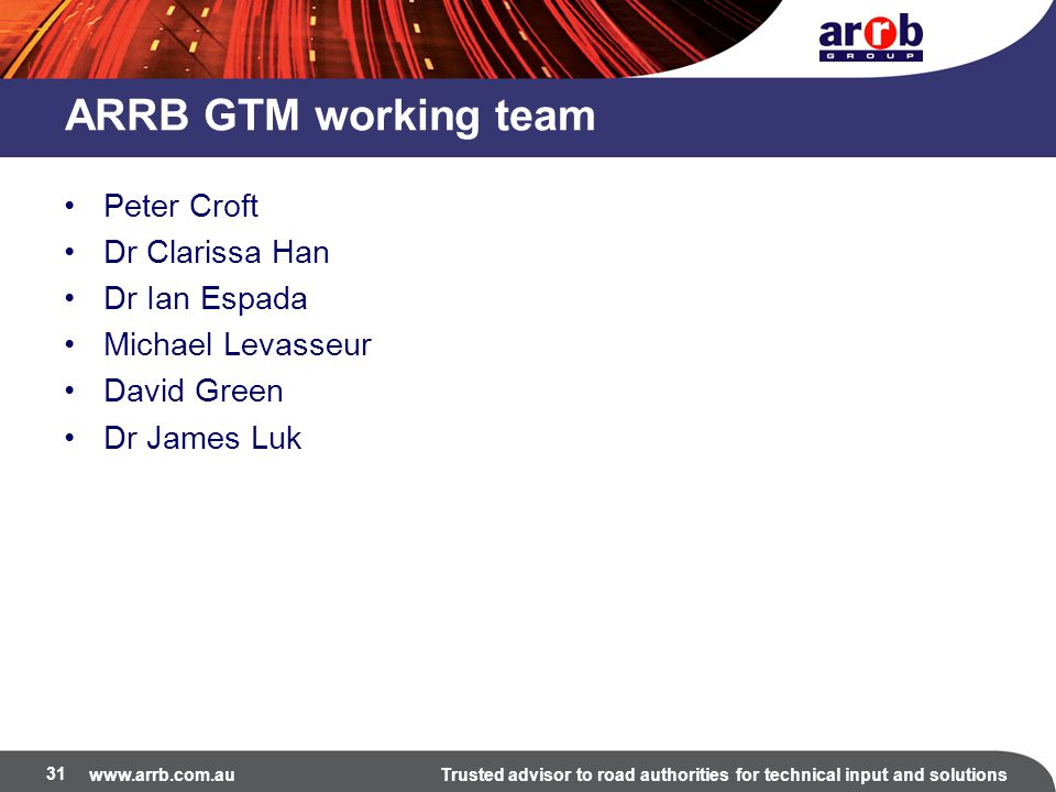 ARRB GTM working team Peter Croft Dr Clarissa Han Dr Ian Espada
