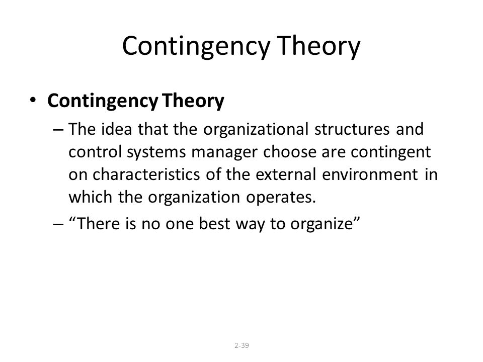 Contingency Theory Contingency Theory