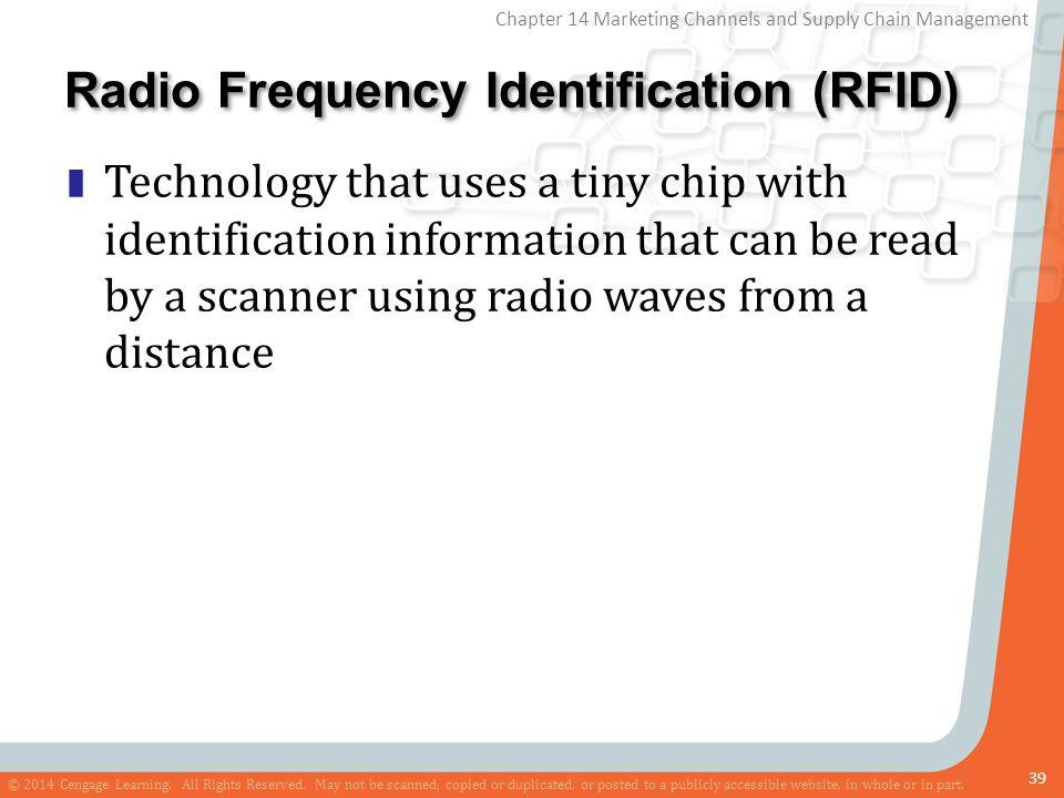 Radio Frequency Identification (RFID)
