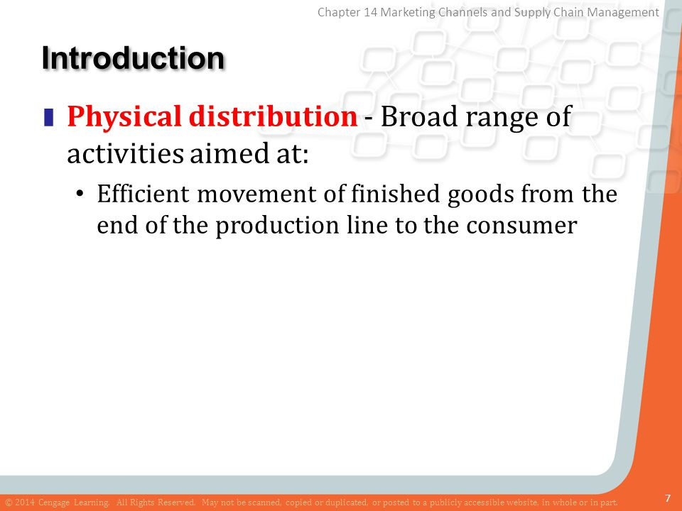 Introduction Physical distribution - Broad range of activities aimed at: