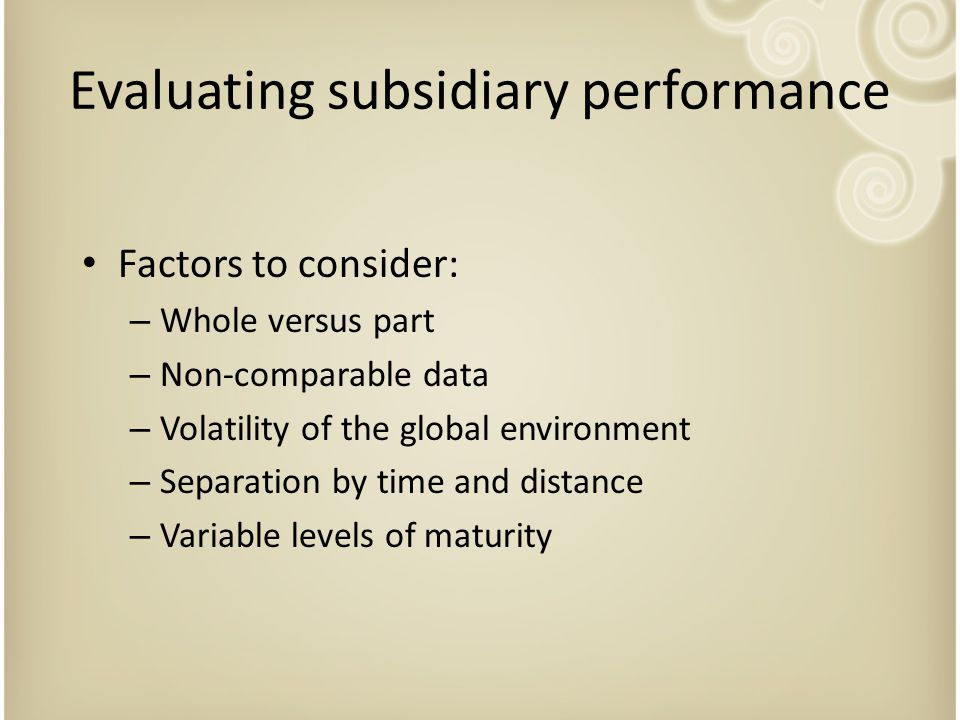 Evaluating subsidiary performance