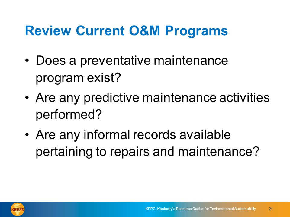 Review Current O&M Programs