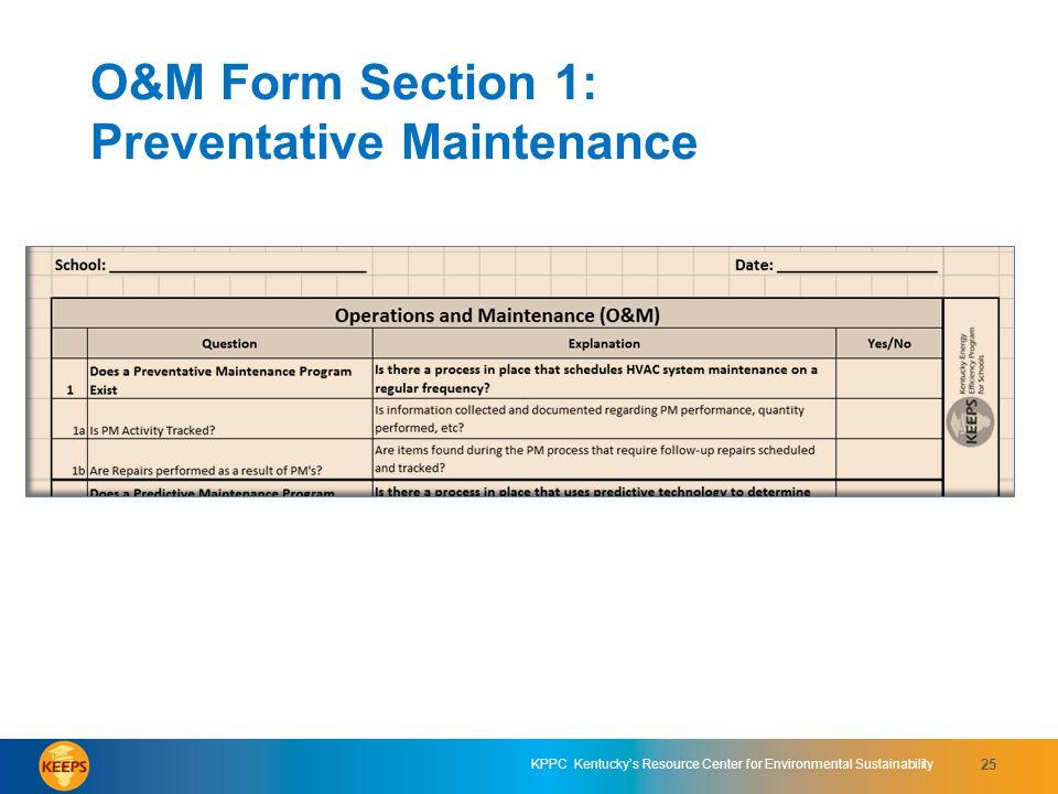 O&M Form Section 1: Preventative Maintenance