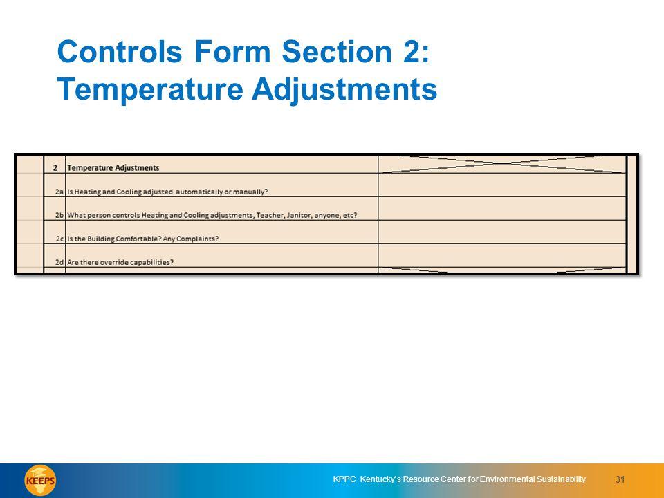 Controls Form Section 2: Temperature Adjustments