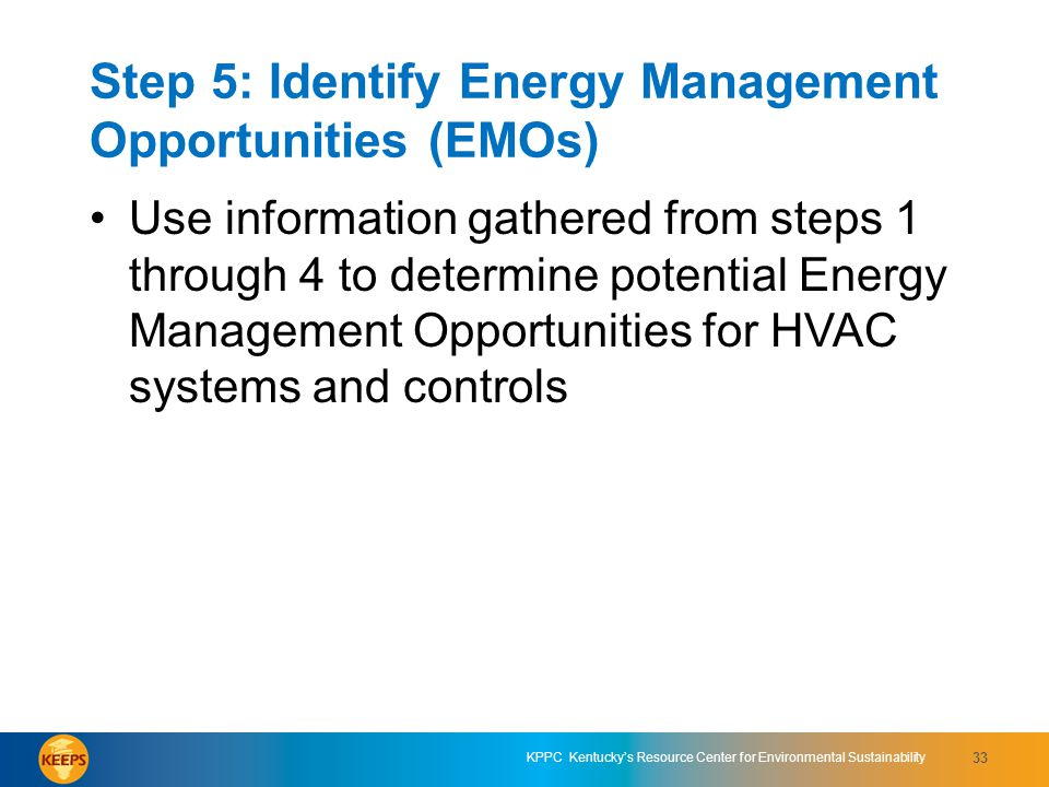 Step 5: Identify Energy Management Opportunities (EMOs)