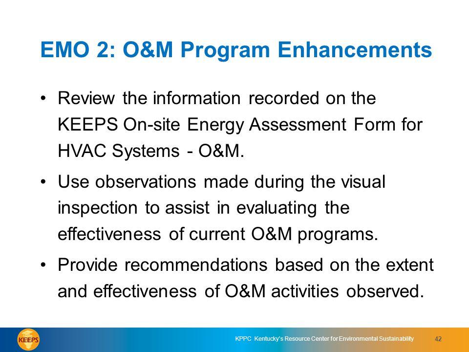 EMO 2: O&M Program Enhancements