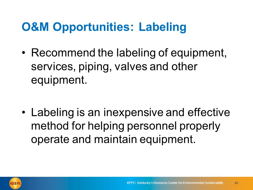 O&M Opportunities: Labeling