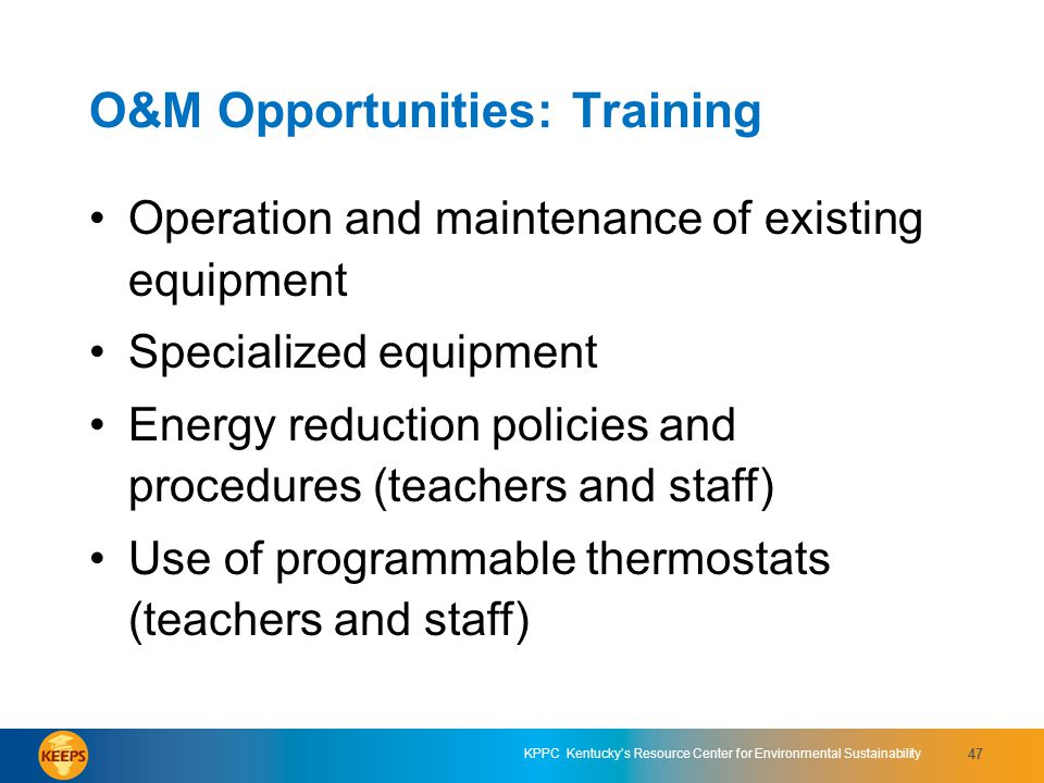 O&M Opportunities: Training
