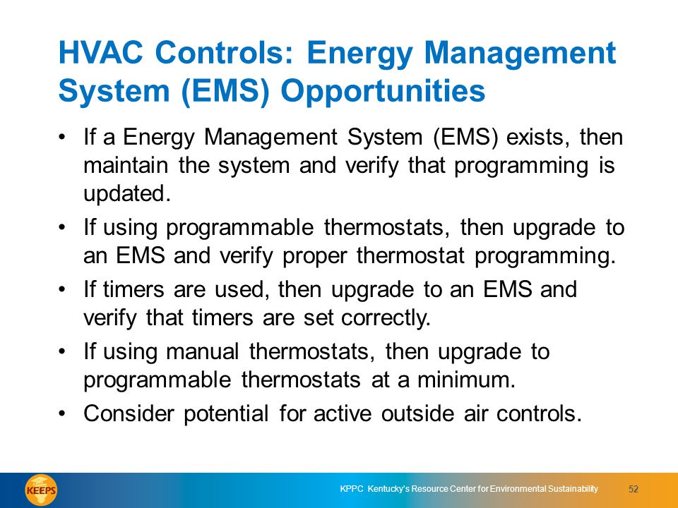 HVAC Controls: Energy Management System (EMS) Opportunities