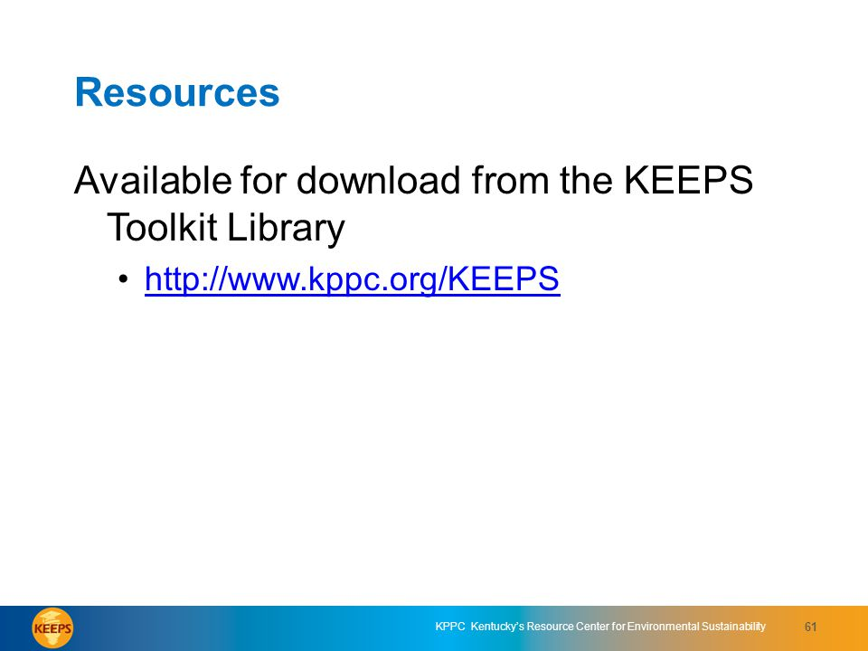 Resources Available for download from the KEEPS Toolkit Library