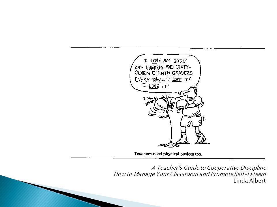 A TeachA Teacher's Guide to Cooperative Discipline