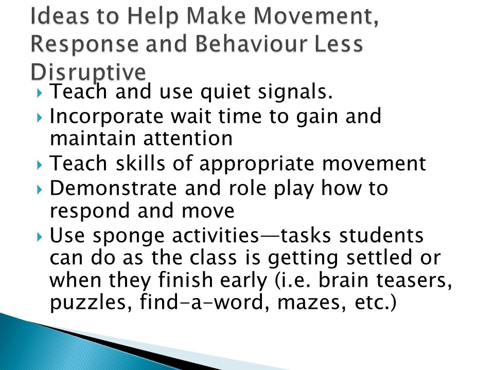 Ideas to Help Make Movement, Response and Behaviour Less Disruptive