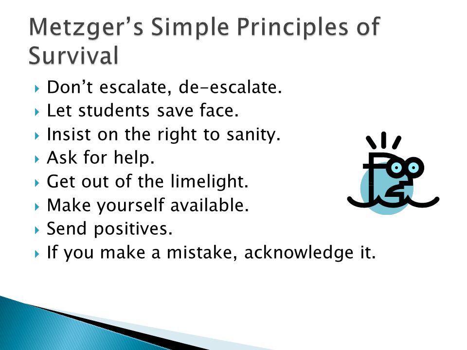 Metzger's Simple Principles of Survival