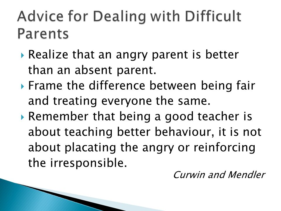 Advice for Dealing with Difficult Parents
