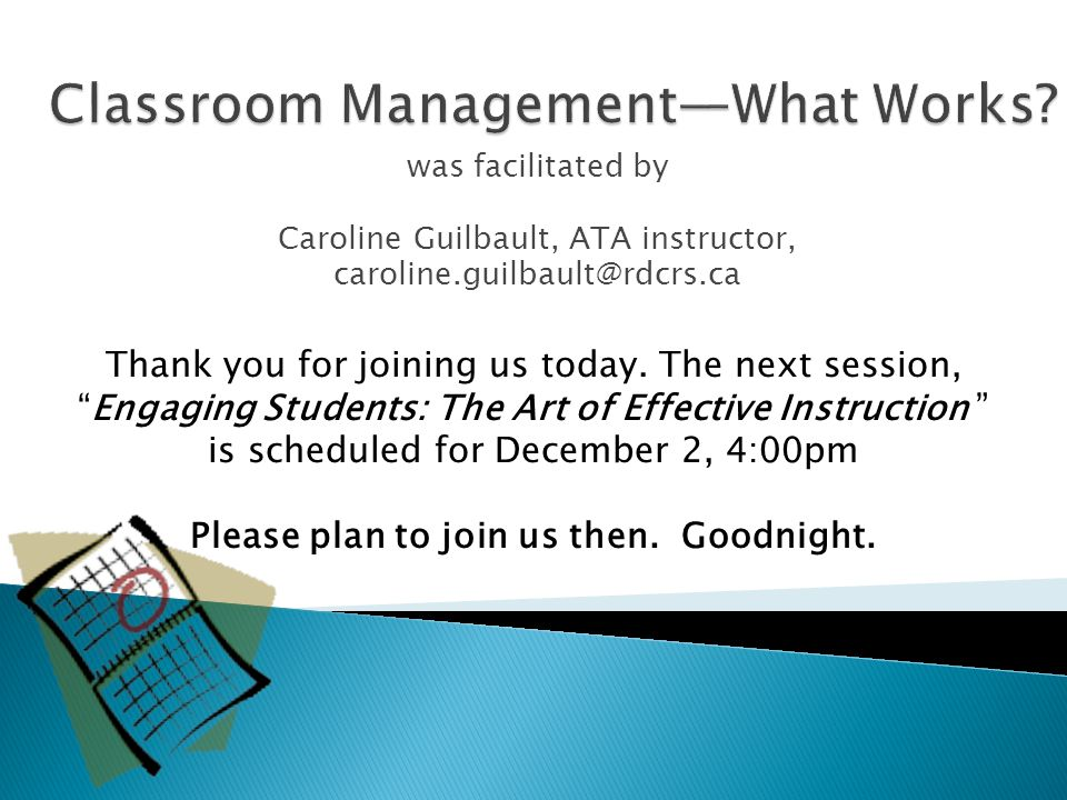 Classroom Management—What Works