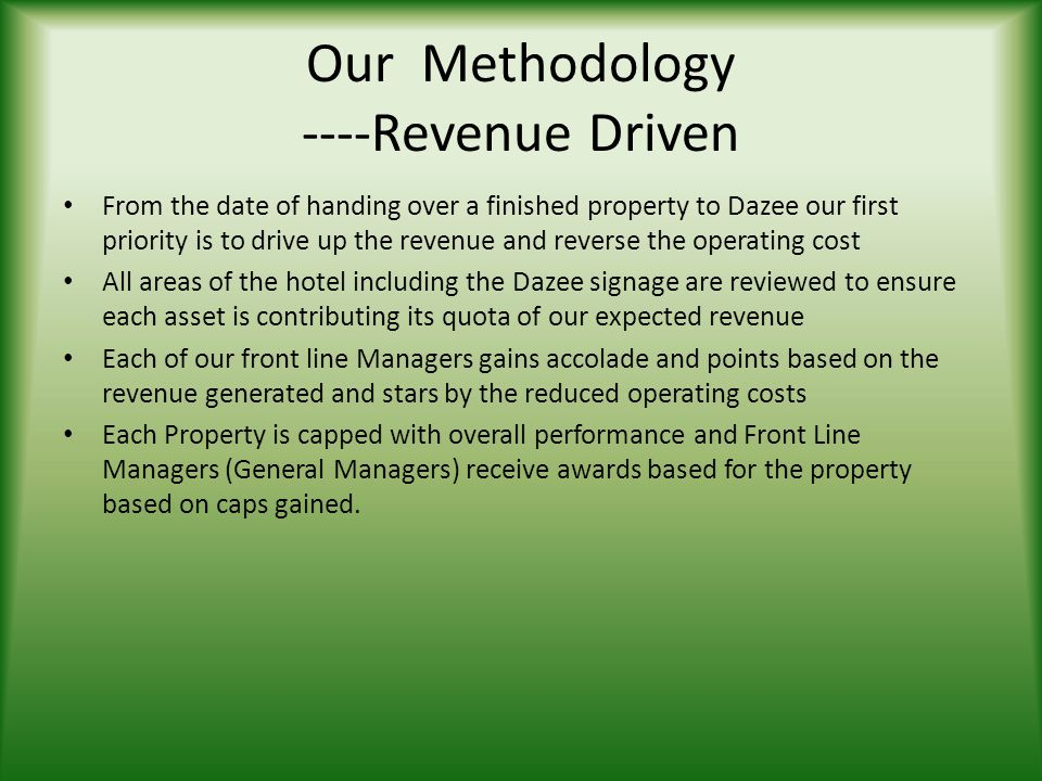 Our Methodology ----Revenue Driven