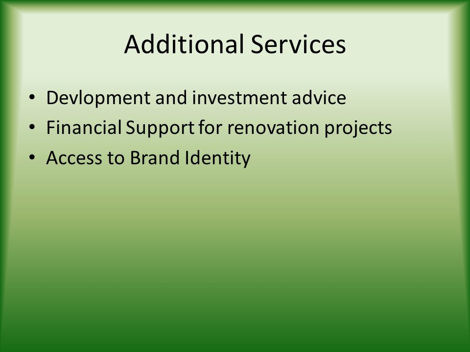 Additional Services Devlopment and investment advice