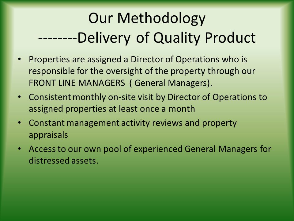 Our Methodology --------Delivery of Quality Product