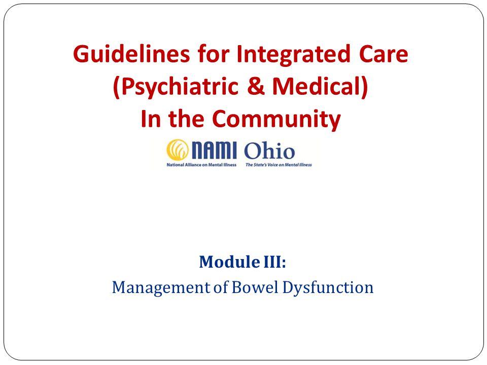 Module III: Management of Bowel Dysfunction