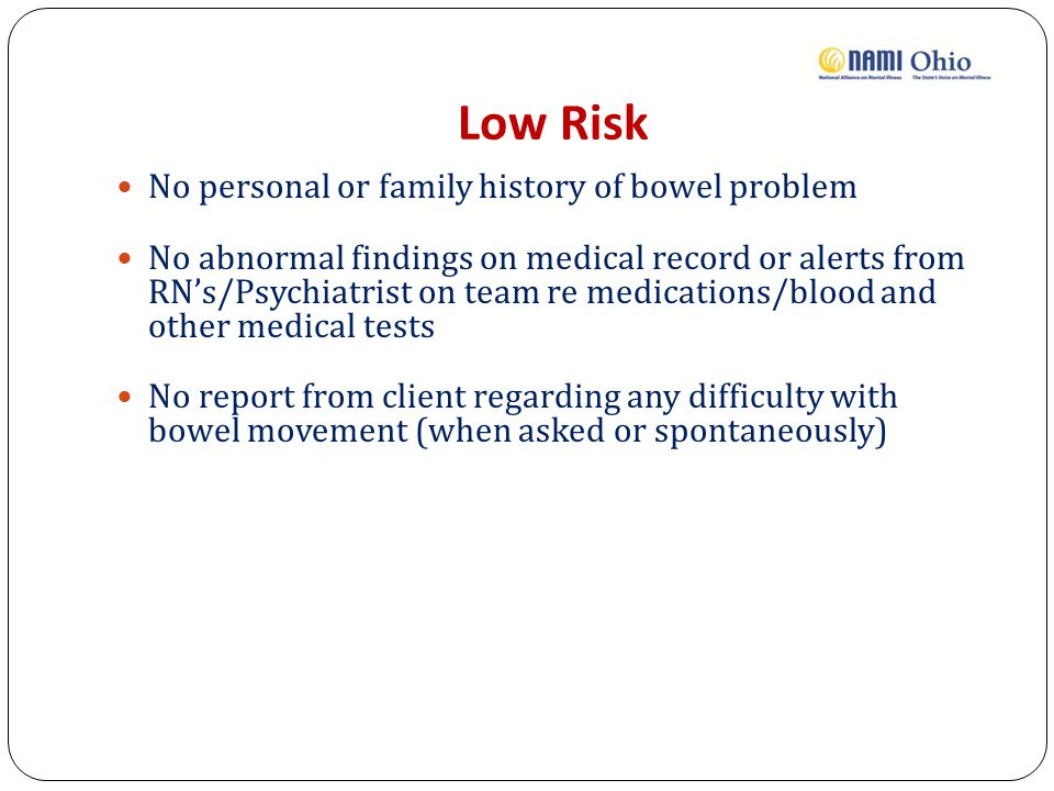 Low Risk No personal or family history of bowel problem