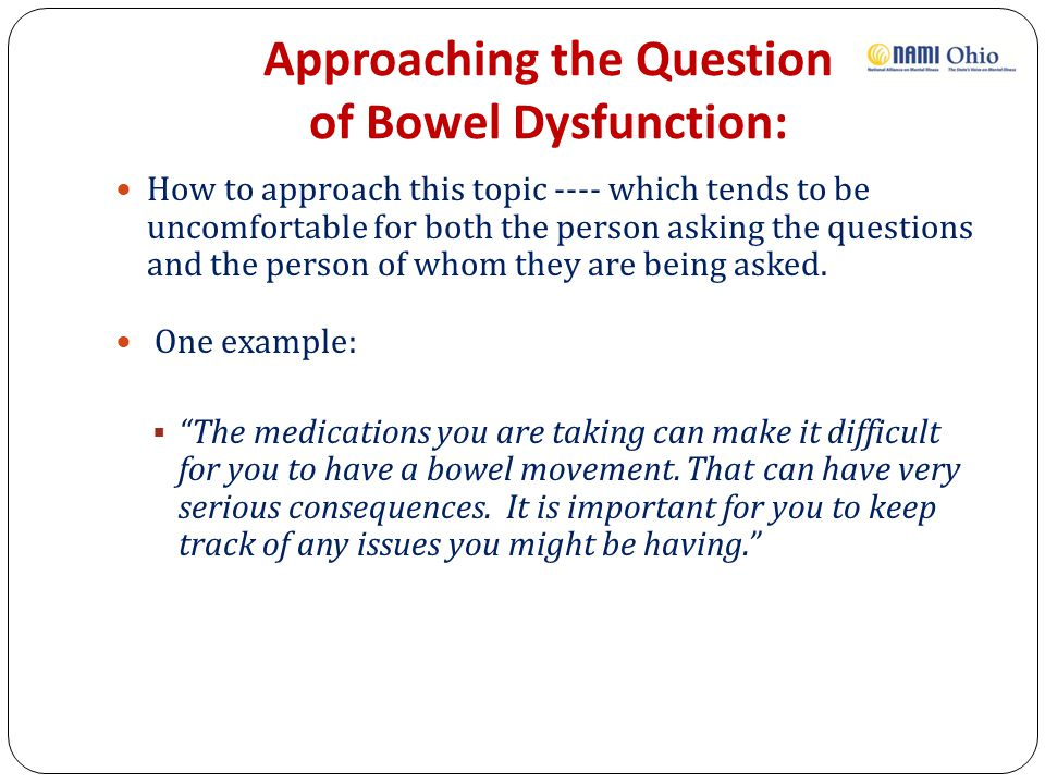 Approaching the Question of Bowel Dysfunction: