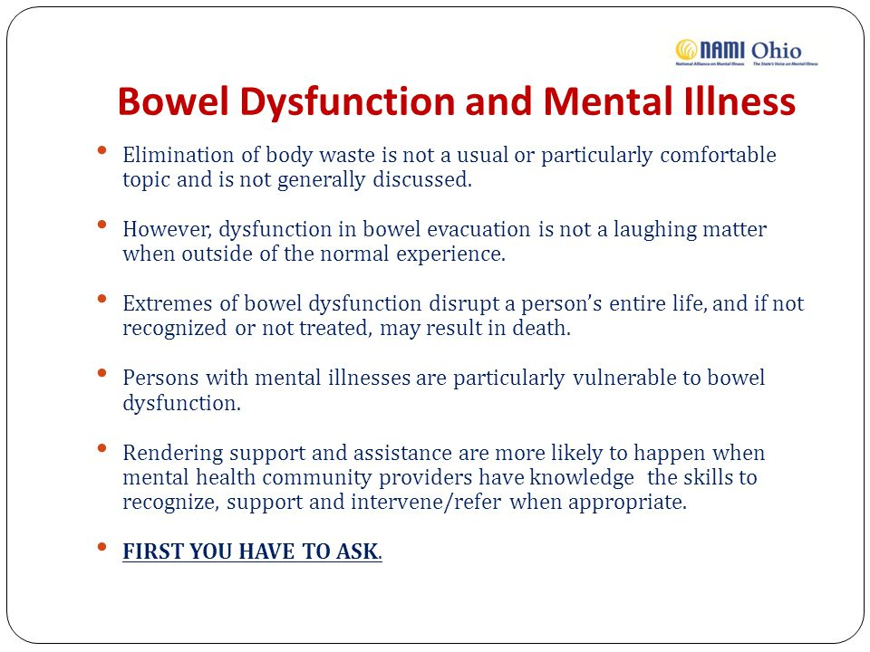 Bowel Dysfunction and Mental Illness