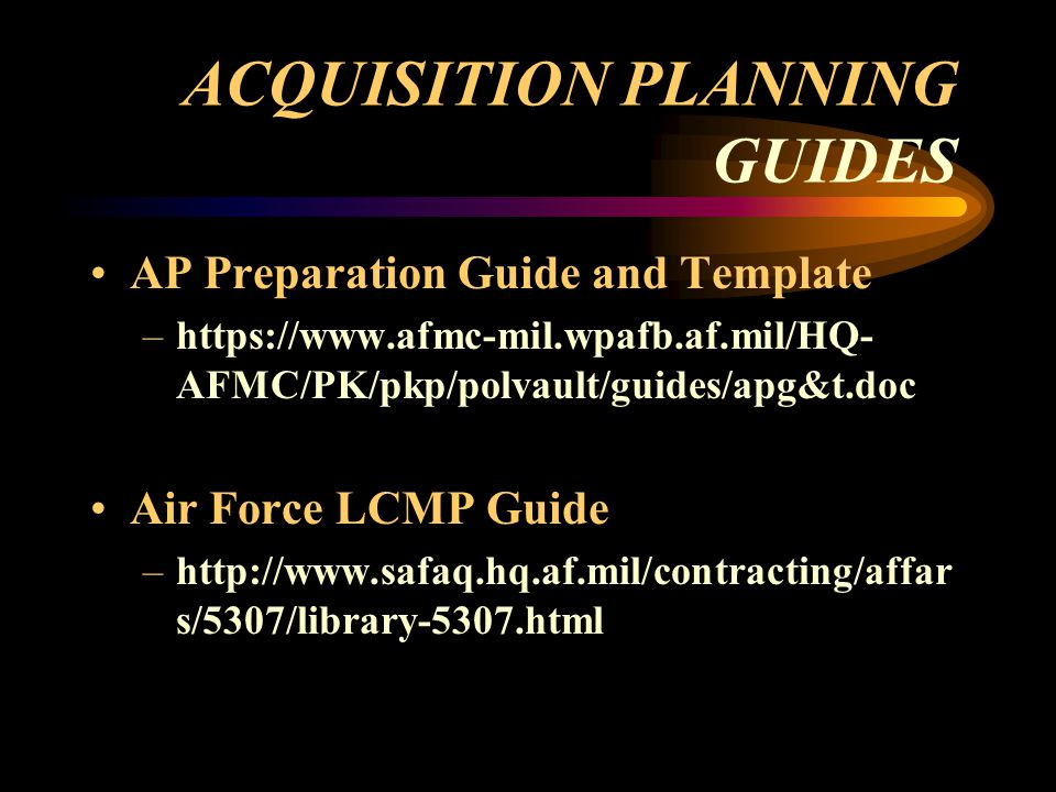 ACQUISITION PLANNING GUIDES