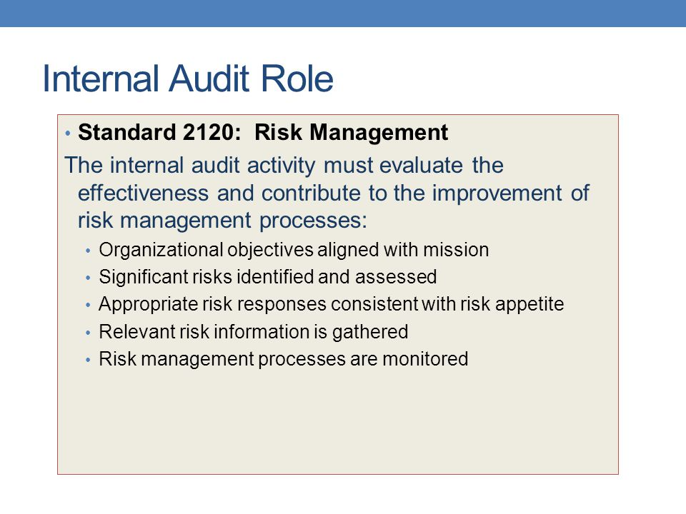 Internal Audit Role Standard 2120: Risk Management