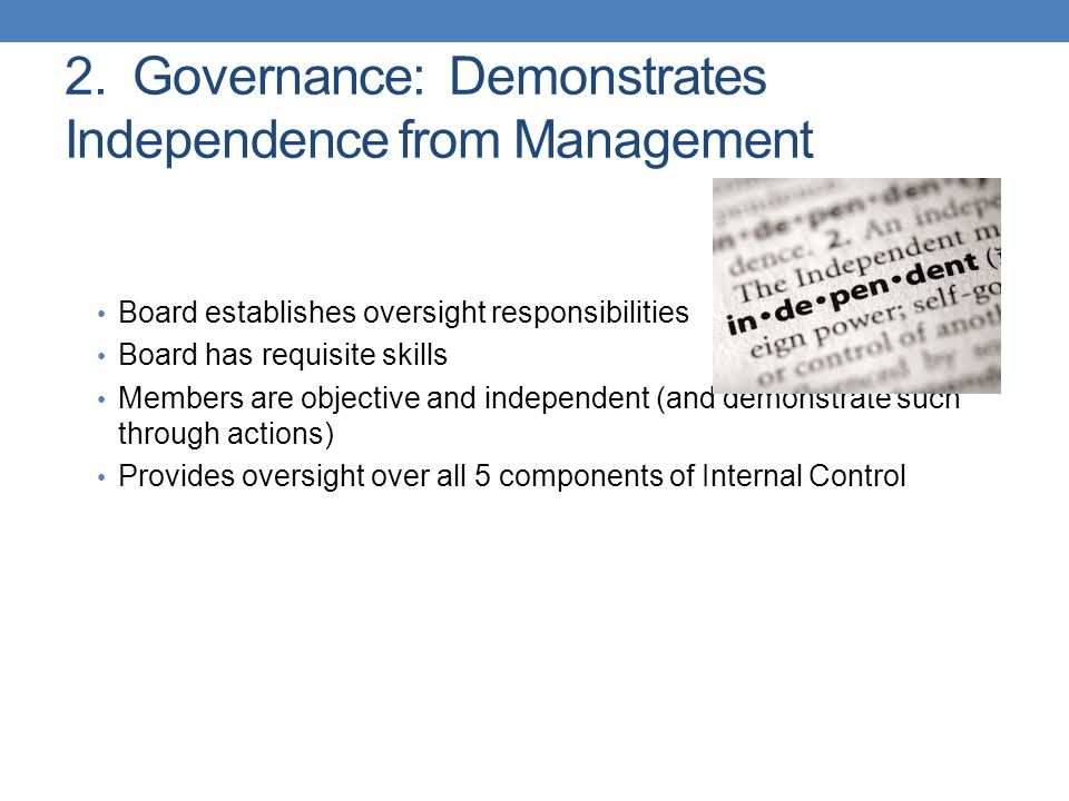 2. Governance: Demonstrates Independence from Management