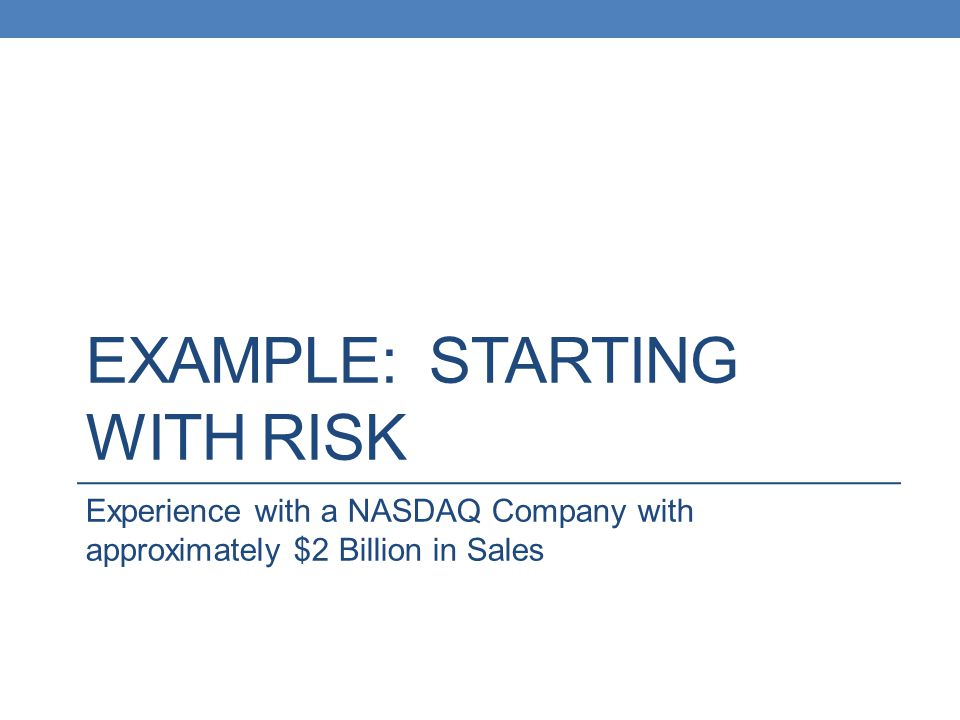 Example: starting with risk
