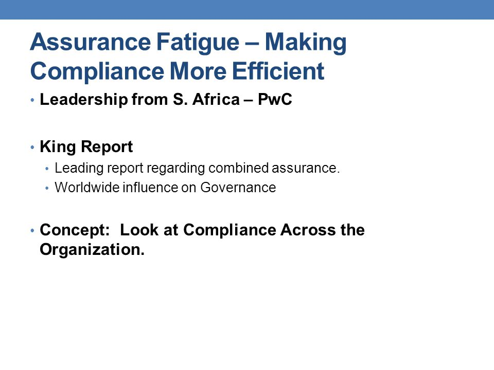 Assurance Fatigue – Making Compliance More Efficient