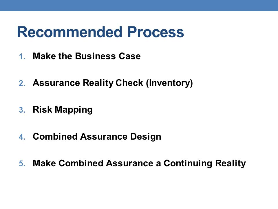 Recommended Process Make the Business Case