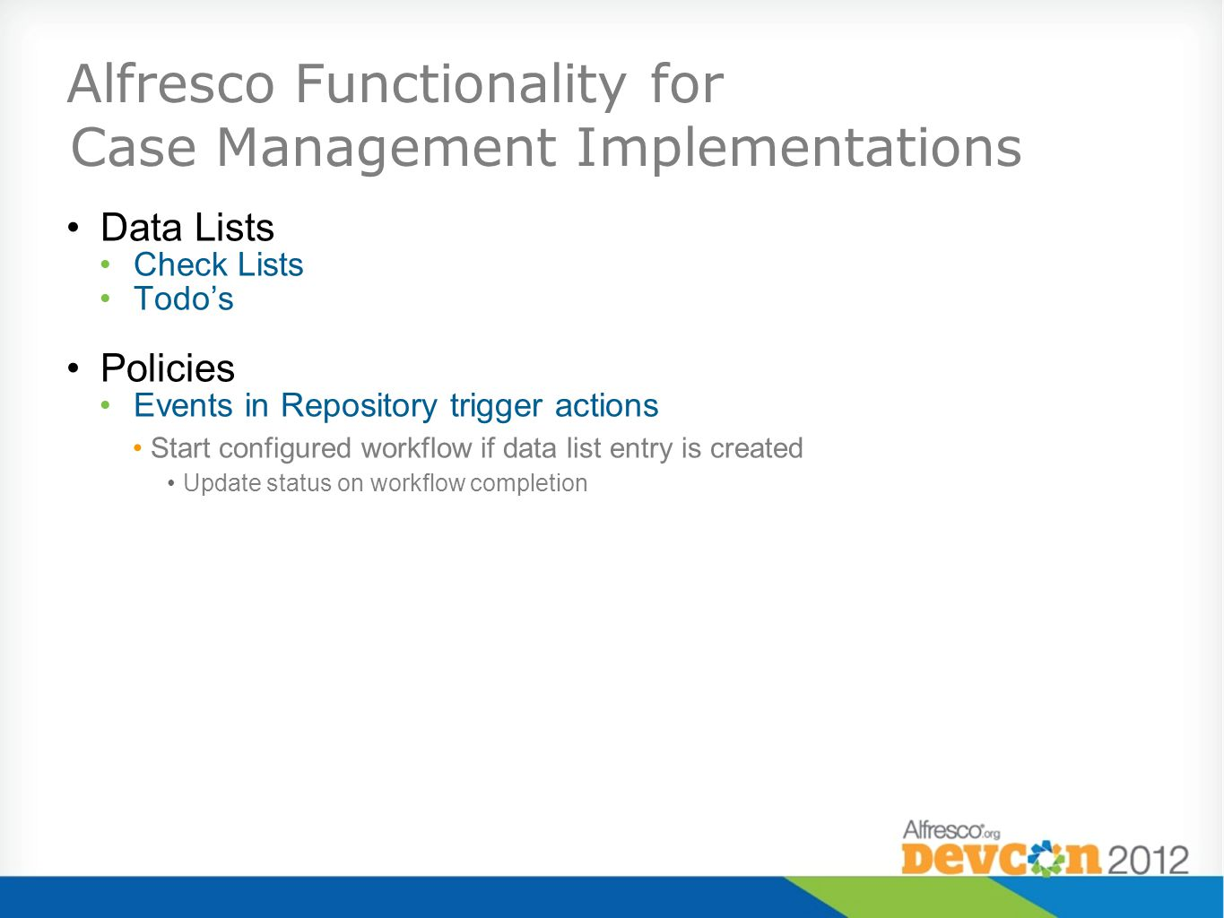Alfresco Functionality for Case Management Implementations