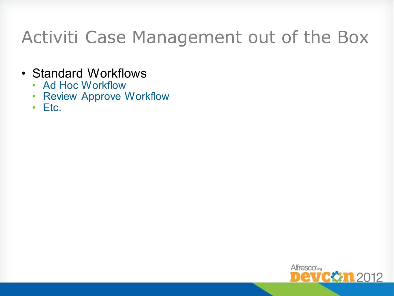 Activiti Case Management out of the Box