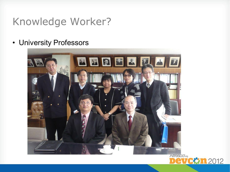 Knowledge Worker University Professors