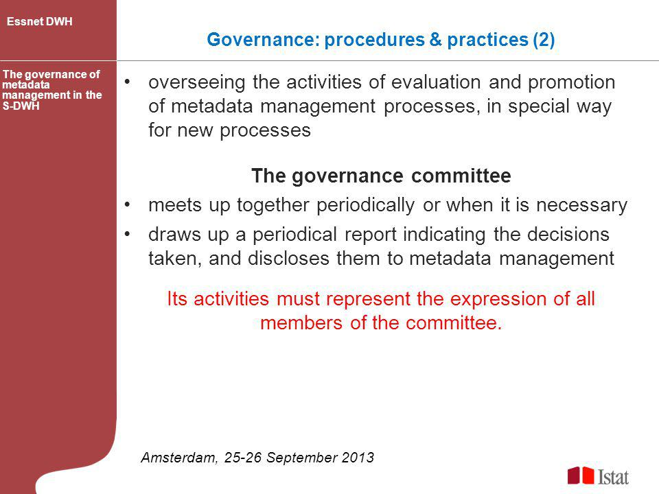 Governance: procedures & practices (2) The governance committee