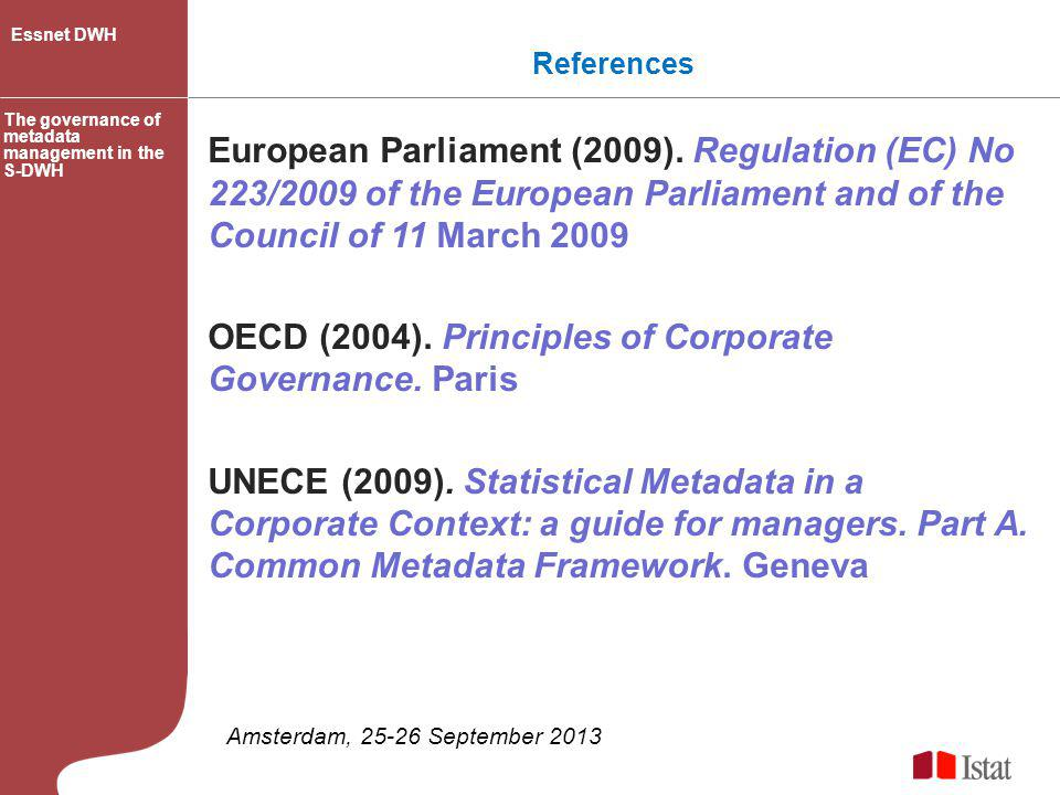 OECD (2004). Principles of Corporate Governance. Paris