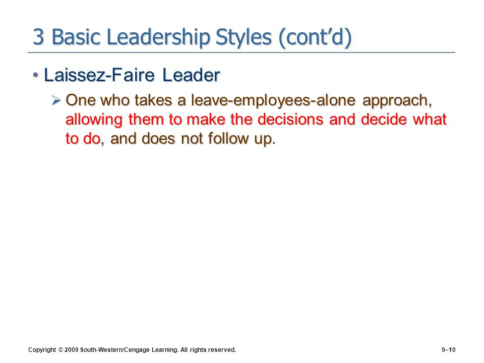 3 Basic Leadership Styles (cont'd)