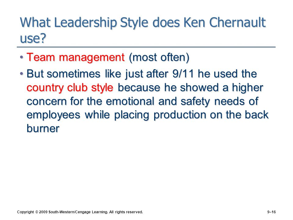 What Leadership Style does Ken Chernault use
