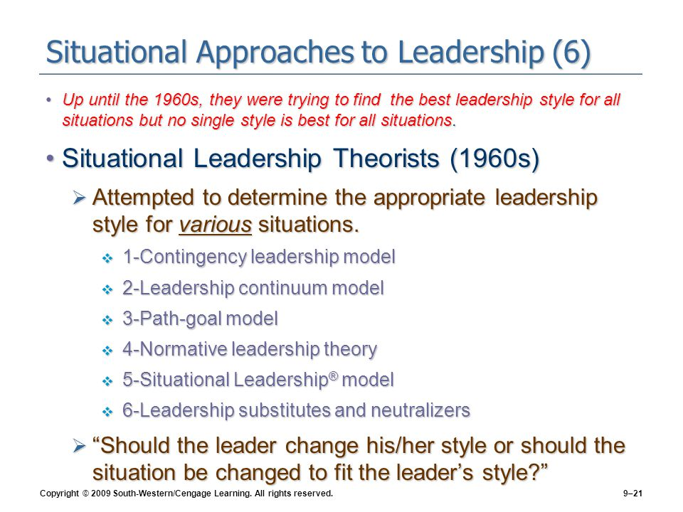 Situational Approaches to Leadership (6)