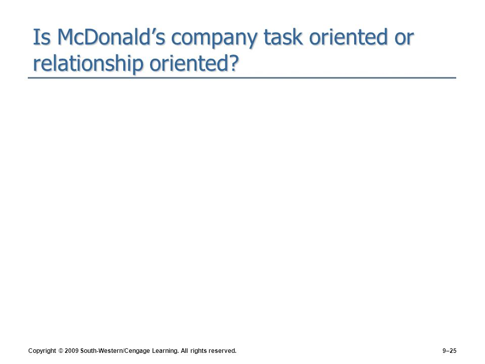 Is McDonald's company task oriented or relationship oriented