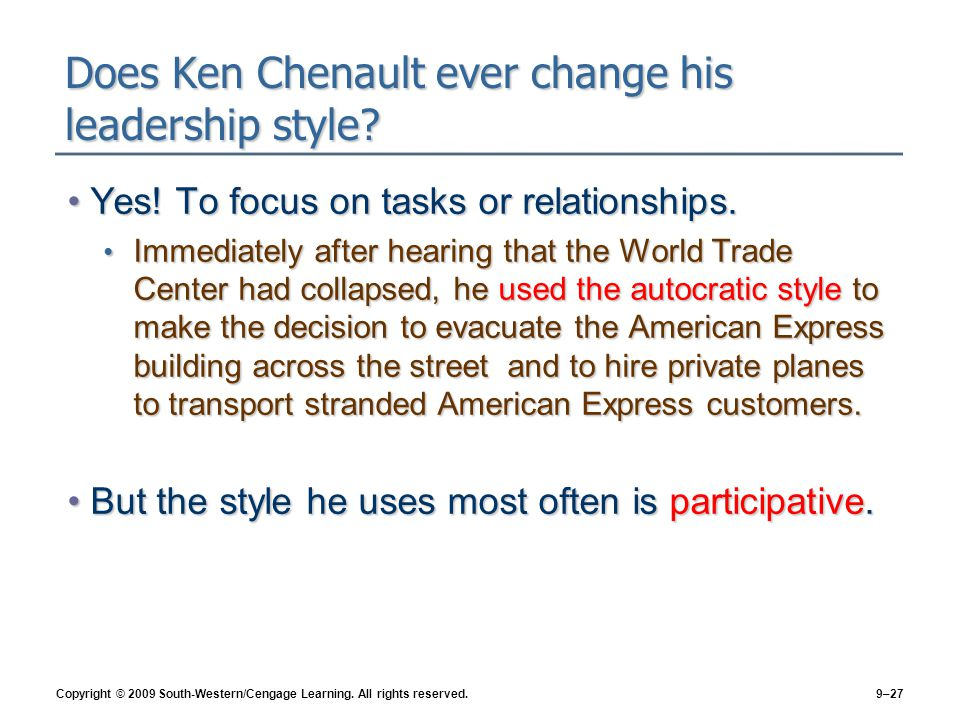 Does Ken Chenault ever change his leadership style