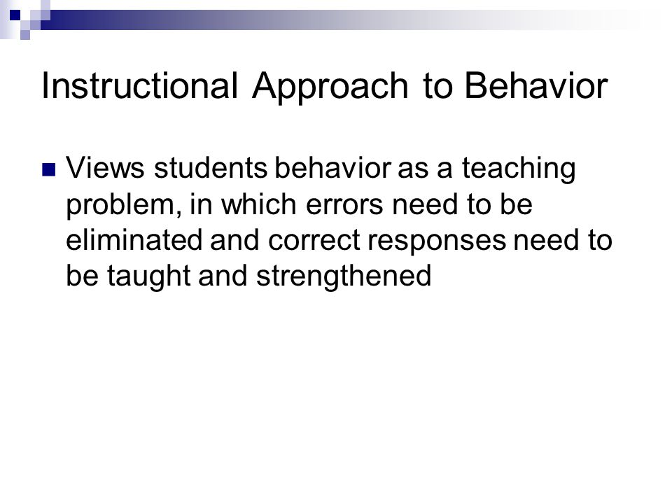 Instructional Approach to Behavior