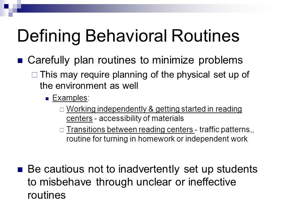 Defining Behavioral Routines